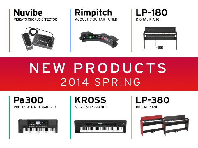 KORG NEW PRODUCTS 2014 SPRING