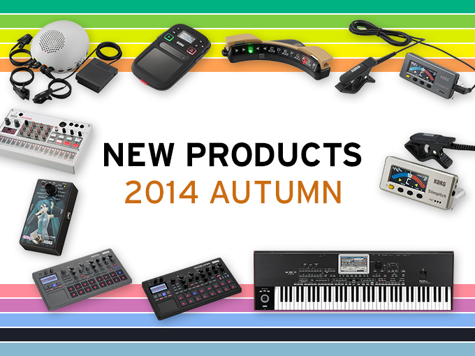 NEW PRODUCT 2014 AUTUMN