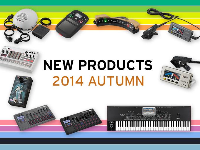 NEW PRODUCT 2014 AUTUMN