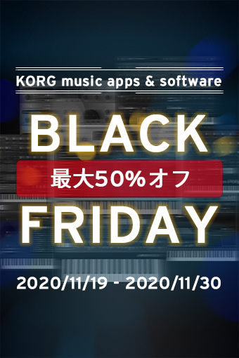 BLACK FRIDAY: KORG music apps & software up to 50% OFF Sale!