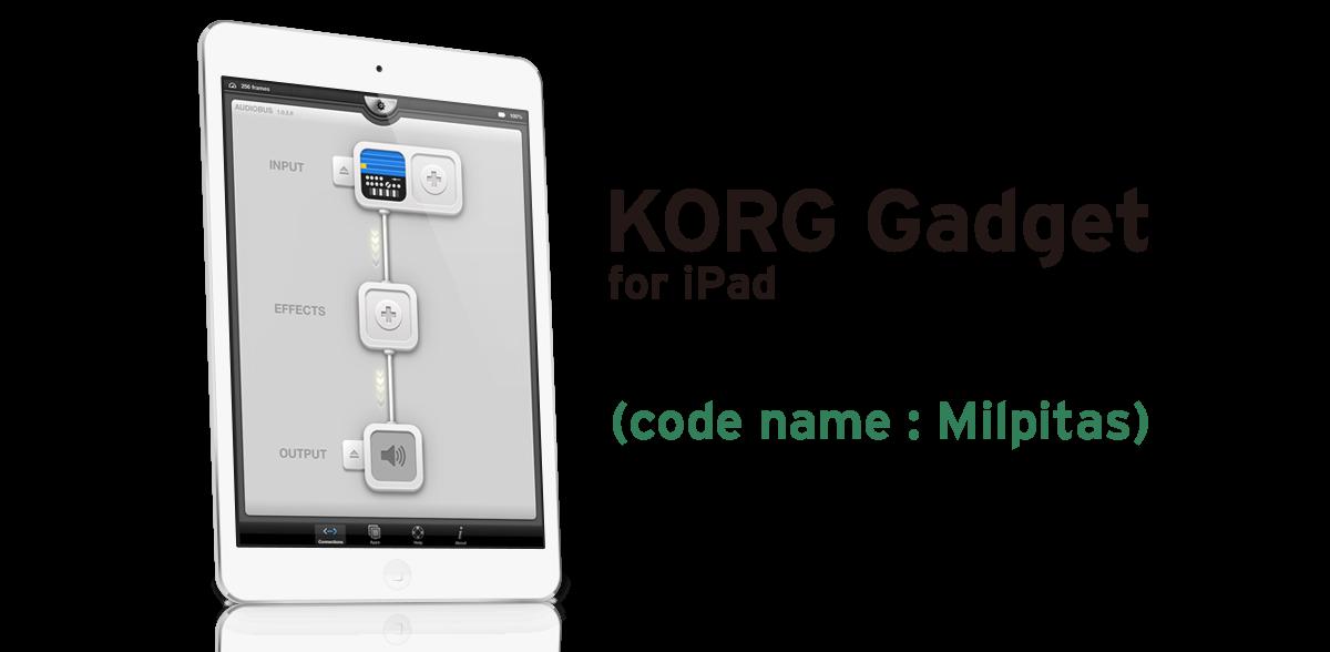 KORG Gadget for iPad version 1.0.2 (code name : Milpitas