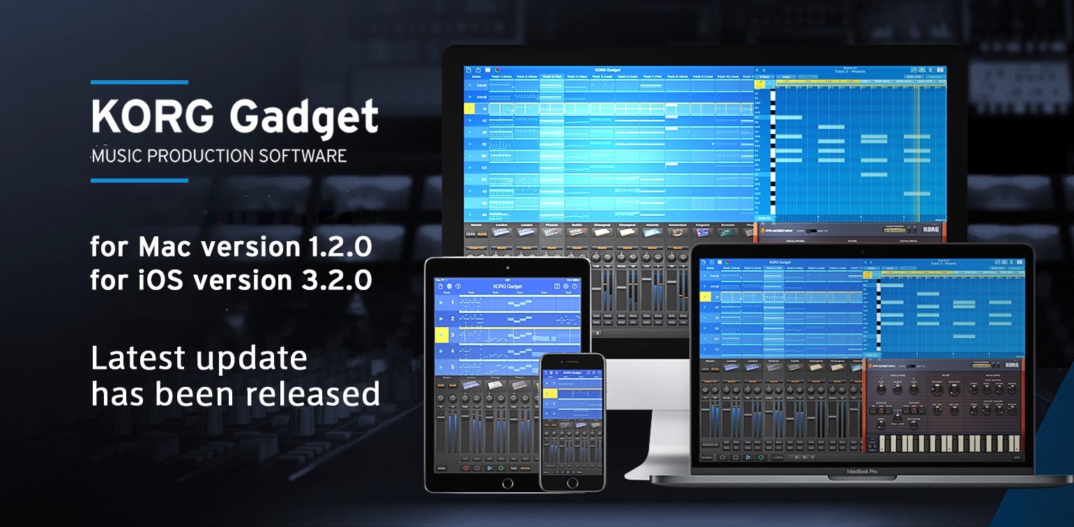 News | KORG Gadget for Mac / for iOS has been updated with new